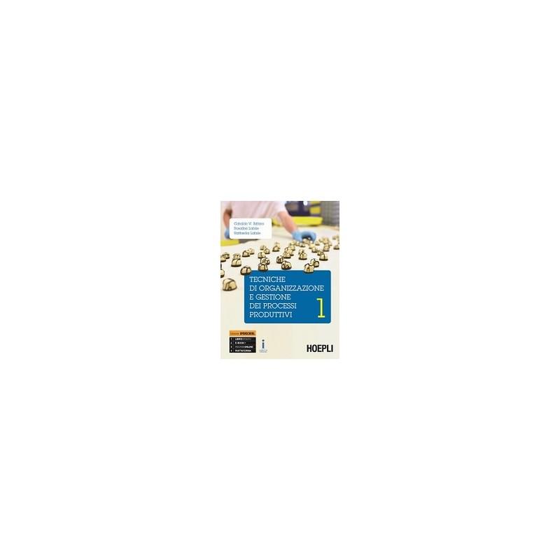 tecniche-di-organizzazione-e-gestione-dei-processi-produttivi--vol-1